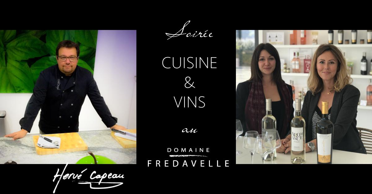 soirée atelier cours de cuisine et dégustation de vins au domaine fredavelle