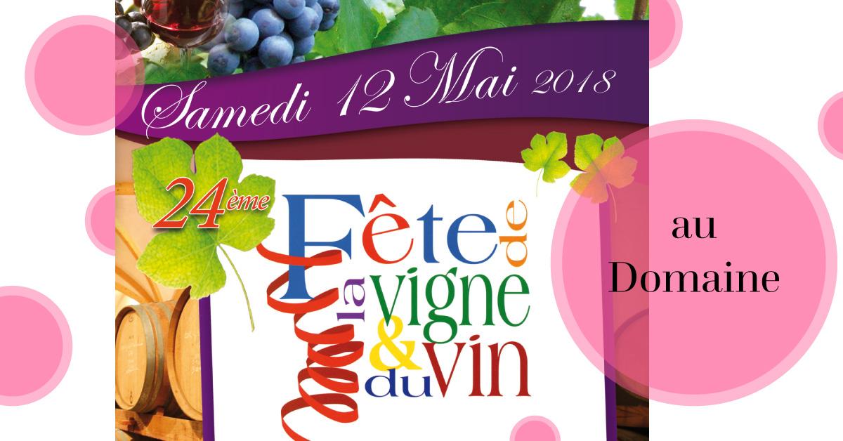 fete de la vigne et du vin 2018 domaine fredavelle événement culturel viticulture métier vigneron